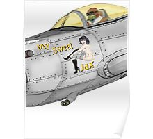 Aircraft nose art My Sweet Jax Poster