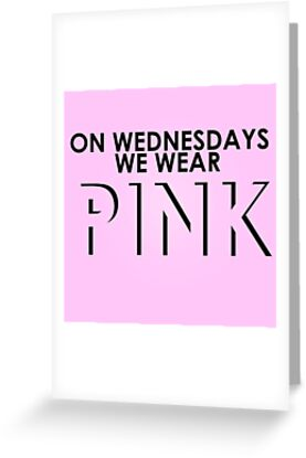 On Wednesdays We Wear Pink - Mean Girls Quote T-shirt by Hrern1313