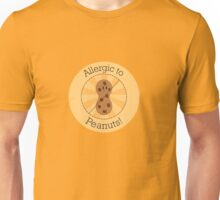 Allergic to Peanuts Unisex T-Shirt
