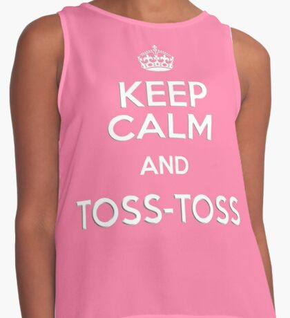 Keep Calm and Toss - Toss Contrast Tank