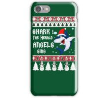 Shark! The Herald Angels Sing- Funny Christmas Sweater iPhone Case/Skin
