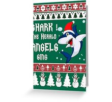 Shark! The Herald Angels Sing- Funny Christmas Sweater Greeting Card