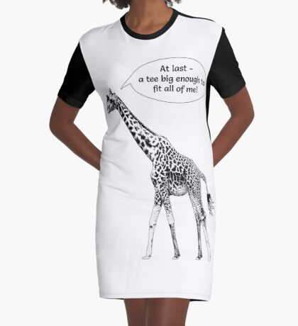 At Last - A Tee Big Enough to Fit all of Me Graphic T-Shirt Dress