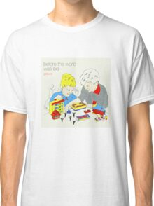 Before The World Was Big - Girlpool Classic T-Shirt