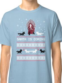 Santa is Coming, Funny Ugly Christmas Sweater, Xmas Gifts Classic T-Shirt