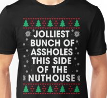 Jolliest bunch of Assholes This Side of The Nuthouse, Funny Xmas Gifts Unisex T-Shirt