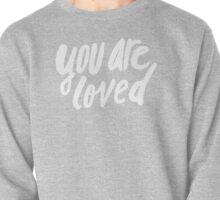 You Are Loved x Mustard Pullover