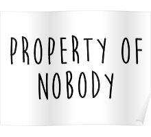 Property of Nobody Poster