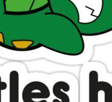 Turtles Hate Sit-Ups Sticker
