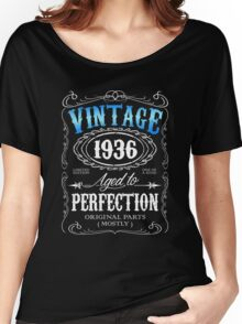 80th birthday gift for men Vintage 1936 aged to perfection 80 birthday Women's Relaxed Fit T-Shirt