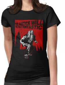 Fantastic Justice Womens Fitted T-Shirt