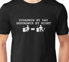 sysadmin by day sexyadmin by night black edition Unisex T-Shirt