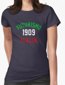 Futurismo (Special Ed.) Womens Fitted T-Shirt