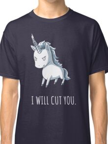 Unicorn lover - I will cut you Classic T-Shirt