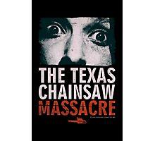 Texas Chainsaw Massacre Leatherface Photographic Print