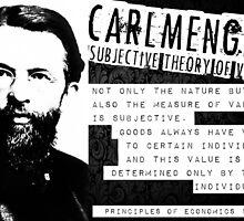 Carl Menger Austrian School Libertarian Free Markets by psmgop