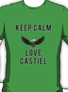 Supernatural : Keep Calm and Love CASTIEL  T-Shirt