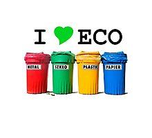 I LOVE ECO. Photographic Print