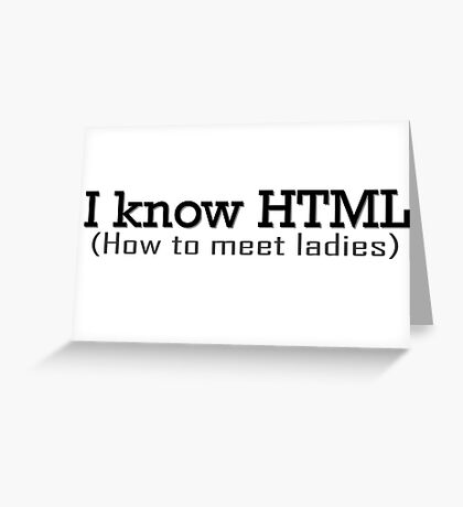 I Know HTML Programming Funny Humor Programmer Jokes  Greeting Card