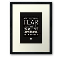 Conquest of Fear Framed Print