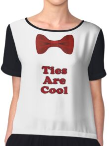 Bow Ties Are Cool T-Shirt - Hipster Tie Sticker Small - TV Quote  Classic Chiffon Top