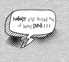 Dumb One Piece - Long Sleeve