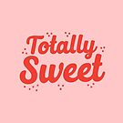 totally sweet by jazzydevil
