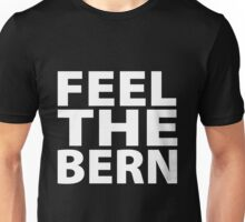 Bernie Sanders - Feel The Ber T-shirts Unisex T-Shirt