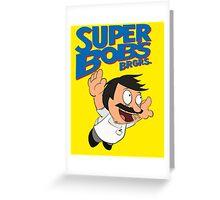 super bobs burgers Greeting Card