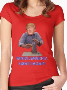 Make America Grate Again - Donald Trump Women's Fitted Scoop T-Shirt