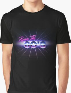 Bring Back the 80's Graphic T-Shirt