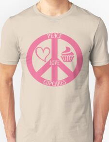 Peace Love and Cupcakes,Funny Tee For Cupcakes Lover Unisex T-Shirt