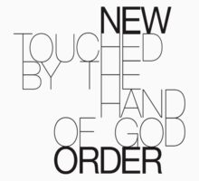 New Order Touched By The Hand Of God by stitchesvegas