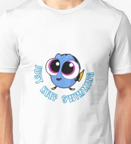 Just Keep Swimming #2 Unisex T-Shirt