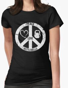 Peace Love & Kettlebells, Funny For Workout Lover,Gymer,Bodybuilder Womens Fitted T-Shirt