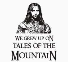 """We Grew Up On Tales Of The Mountain."" by Elly190712"