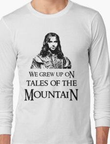 """""""We Grew Up On Tales Of The Mountain."""" Long Sleeve T-Shirt"""