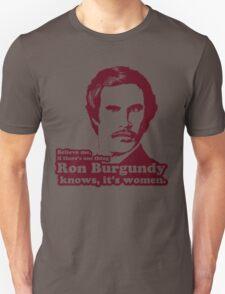 Ron Burgundy Knows Women! T-Shirt