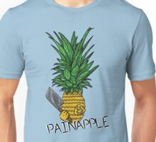 PAINAPPLE Unisex T-Shirt