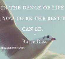 Animals are Teachers - Billie Dean Sticker