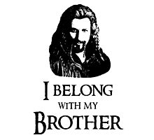 """I Belong With My Brother."" Photographic Print"