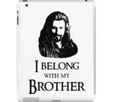 """""""I Belong With My Brother."""" iPad Case/Skin"""