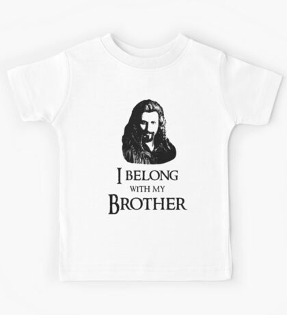 """""""I Belong With My Brother."""" Kids Tee"""