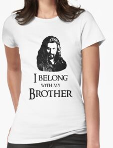"""I Belong With My Brother."" Womens Fitted T-Shirt"
