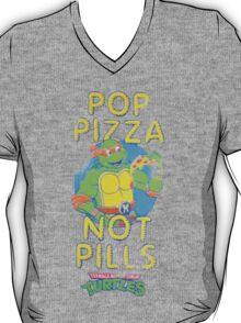 Pop Pizza Not Pills T-Shirt