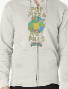 Pop Pizza Not Pills Zipped Hoodie