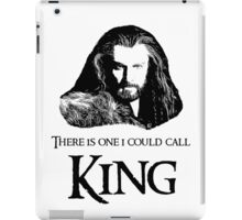 """There Is One I Could Call King."" iPad Case/Skin"