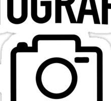 I am a photographer not a magician Sticker
