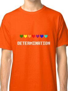 Determination Classic T-Shirt