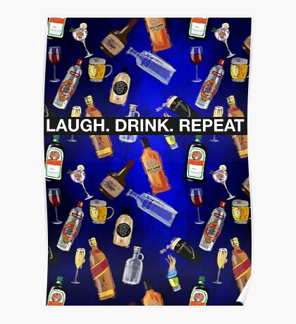 LAUGH. DRINK. REPEAT Poster